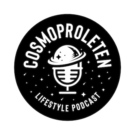 COSMOPROLETEN Lifestyle Podcast © COSMOPROLETEN Lifestyle Podcast